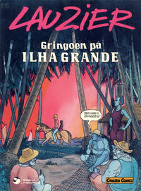 Cover Thumbnail for Gringoen på Ilha Grande (Carlsen, 1981 series)
