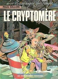 Cover Thumbnail for Les naufragés du temps (Les Humanoïdes Associés, 1977 series) #10 -  Le cryptomère
