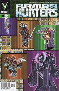 Cover Thumbnail for Armor Hunters (Valiant Entertainment, 2014 series) #3 [Cover B - #Valiantcraft - Donovan Santiago]
