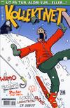 Cover for Kollektivet (Bladkompaniet / Schibsted, 2008 series) #4/2015