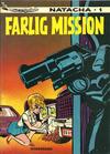 Cover for Natacha (Interpresse, 1976 series) #1 - Farlig Mission