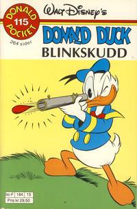 Cover Thumbnail for Donald Pocket (Hjemmet / Egmont, 1968 series) #115 - Donald Duck Blinkskudd [1. opplag]