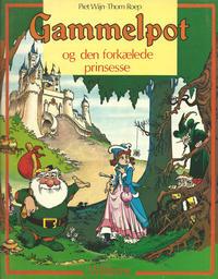 Cover Thumbnail for Gammelpot (Williams, 1977 series) #1 - Gammelpot og den forkælede prinsesse
