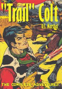 "Cover Thumbnail for ""Trail"" Colt U.S. Marshall (Boardman Books, 2015 series)"