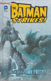 Cover Thumbnail for The Batman Strikes! (Capstone Publishers, 2014 series) #7 - Frozen Solid by Mr. Freeze!