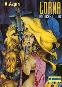 Cover Thumbnail for Cimoc Extra Color (NORMA Editorial, 1981 series) #129 - Lorna - Mouse Club