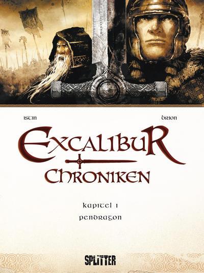 Cover for Excalibur Chroniken (Splitter Verlag, 2013 series) #1 - Pendragon