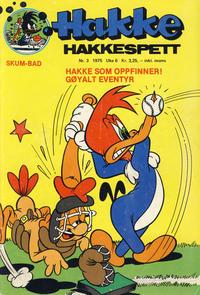 Cover Thumbnail for Hakke Hakkespett (Nordisk Forlag, 1973 series) #3/1975