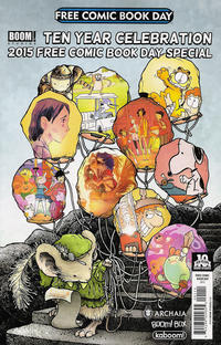 Cover Thumbnail for Boom! Studios Ten Year Celebration 2015 Free Comic Book Day Special (Boom! Studios, 2015 series)
