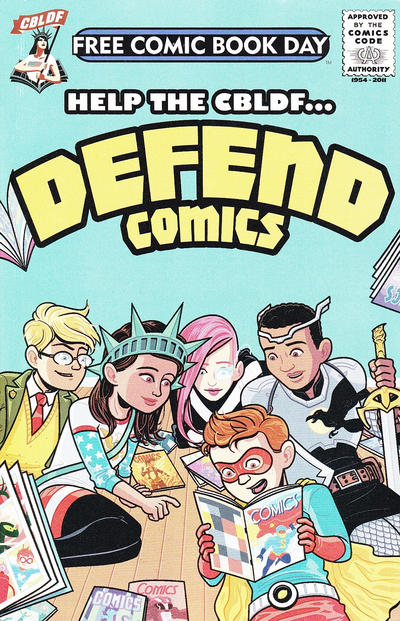 Cover for The CBLDF Presents Defend Comics: FCBD Edition (Comic Book Legal Defense Fund, 2014 series) #[2015]