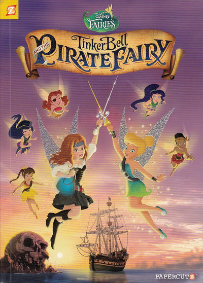 Cover for Disney Fairies (NBM, 2010 series) #16 - Tinker Bell and the Pirate Fairy