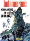 Cover for Bob Morane (Le Lombard, 1975 series) #2 - Noodlanding te Serado