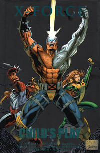 Cover Thumbnail for X-Force: Child's Play (Marvel, 2012 series)  [premiere edition]