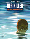 Cover for Der Killer (Egmont Ehapa, 2004 series) #12 - Die Hand, die dich füttert