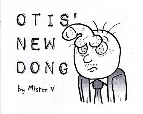 Cover for Otis' New Dong (Arborcides Press, 2014 series)