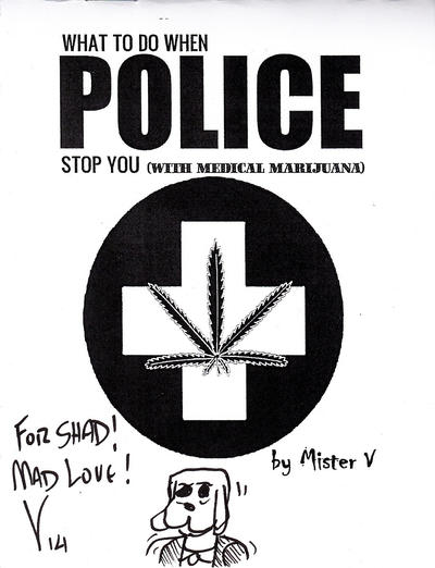 Cover for What to Do When Police Stop You (With Medical Marijuana) (Arborcides Press, 2014 series)