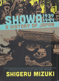 Cover Thumbnail for Showa:  A History of Japan (Drawn & Quarterly, 2013 series) #[2] - 1939-1944