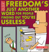 Cover for Dilbert (Andrews McMeel, 1994 ? series) #32 - Freedom's Just Another Word for People Finding Out You're Useless