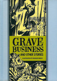 Cover Thumbnail for The Fantagraphics EC Artists' Library (Fantagraphics, 2012 series) #[13] - Grave Business and Other Stories