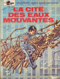 Cover Thumbnail for Valérian (Dargaud, 1970 series) #1 - La Cité des eaux mouvantes