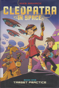 Cover Thumbnail for Cleopatra in Space (Scholastic, 2014 series) #1 - Target Practice