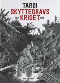 Cover Thumbnail for Skyttegravskriget (Placebo Press, 2014 series)