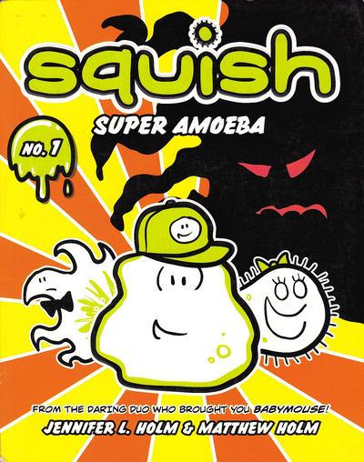 Cover for Squish (Random House, 2012 series) #1 - Super Amoeba