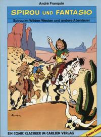 Cover Thumbnail for Spirou und Fantasio - Carlsen Classics (Carlsen Comics [DE], 1987 series) #[2] - Spirou im Wilden Westen und andere Abenteuer