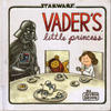 Cover for Vader's Little Princess (Chronicle Books, 2013 series)