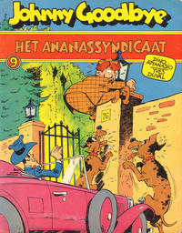 Cover Thumbnail for Johnny Goodbye (Oberon, 1976 series) #9 - Het Ananassyndicaat