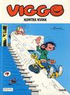 Cover for Viggo (Semic, 1986 series) #7 - Viggo kontra Kvikk [3. opplag]