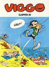 Cover for Viggo (Semic, 1986 series) #4 - Viggo slapper av [4. opplag]