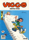 Cover for Viggo (Semic, 1986 series) #7 - Viggo kontra Kvikk [4. opplag]
