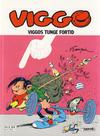 Cover Thumbnail for Viggo (1986 series) #16 - Viggos tunge fortid [2. opplag]