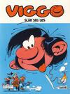 Cover for Viggo (Semic, 1986 series) #13 - Viggo slår seg løs [4. opplag]