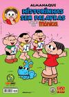 Cover for Almanaque Historinhas Sem Palavras (Panini Brasil, 2009 series) #4