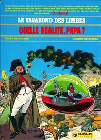 Cover Thumbnail for Le Vagabond des Limbes (Dargaud, 1975 series) #6 - Quelle réalité, Papa?