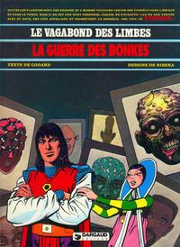 Cover Thumbnail for Le Vagabond des Limbes (Dargaud, 1975 series) #7 - La guerre des Bonkes
