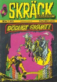 Cover Thumbnail for Skräckmagasinet (Williams Förlags AB, 1972 series) #7/1973