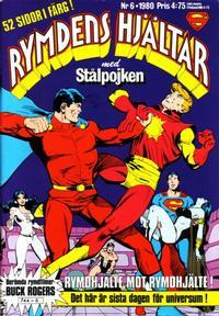 Cover Thumbnail for Rymdens hjältar (Semic, 1980 series) #6/1980