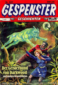 Cover Thumbnail for Gespenster Geschichten (Bastei Verlag, 1974 series) #527