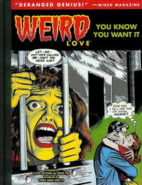 Cover Thumbnail for Weird Love (IDW, 2015 series) #1 - You Know You Want It