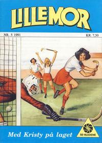 Cover Thumbnail for Lillemor (Serieforlaget / Se-Bladene / Stabenfeldt, 1969 series) #5/1991