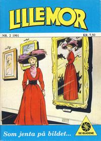 Cover Thumbnail for Lillemor (Serieforlaget / Se-Bladene / Stabenfeldt, 1969 series) #2/1991