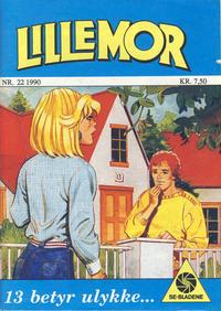 Cover Thumbnail for Lillemor (Serieforlaget / Se-Bladene / Stabenfeldt, 1969 series) #22/1990