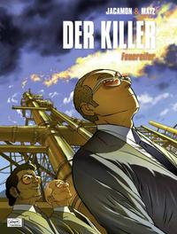 Cover Thumbnail for Der Killer (Egmont Ehapa, 2004 series) #10 - Feuereifer