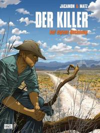 Cover Thumbnail for Der Killer (Egmont Ehapa, 2004 series) #9 - Auf eigene Rechnung