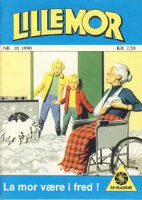 Cover Thumbnail for Lillemor (Serieforlaget / Se-Bladene / Stabenfeldt, 1969 series) #10/1990