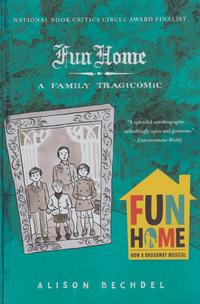 Cover Thumbnail for Fun Home: A Family Tragicomic (Houghton Mifflin, 2007 series)
