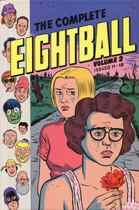 Cover Thumbnail for The Complete Eightball (Issue Numbers 1-18) (Fantagraphics, 2015 series) #2 - Issues 11-18